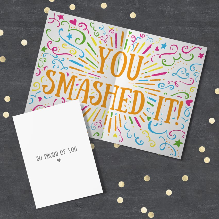 so proud of you - you smashed it congratulations cards