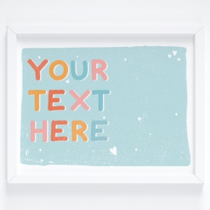 personalised custom text print