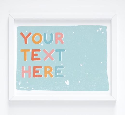 personalised custom text print